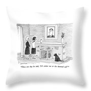 Then One Day He Said Throw Pillow
