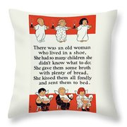 There Was An Old Women Who Lived In A Shoe Throw Pillow by Mother Goose