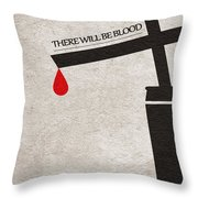 There Will Be Blood Throw Pillow