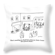 There's Something You Should Know Throw Pillow
