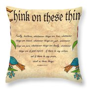 Think On These Things Fraktur Throw Pillow