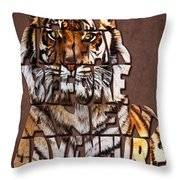 Tiger Majesty Typography Art Throw Pillow