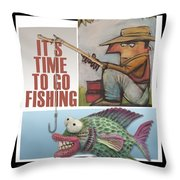 Time To Go Fishing Throw Pillow