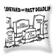 Title: Graveyard Of Past Deadlines.  A Graveyard Throw Pillow