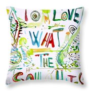 To Love What The Soul Hates Throw Pillow