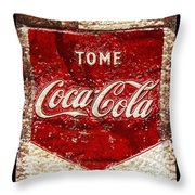 Tome Coca Cola Classic Vintage Rusty Sign Throw Pillow