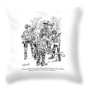Tommy And Ben Are Like Green Berets Throw Pillow