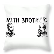 Trademark: Smith Brothers Throw Pillow