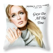 Tribute Mindy Mccready Guys Do It All The Time Throw Pillow