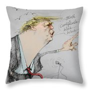 Trump In A Mission....much Ado About Nothing. Throw Pillow by Ylli Haruni