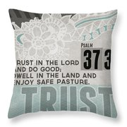 Trust In The Lord- Contemporary Christian Art Throw Pillow