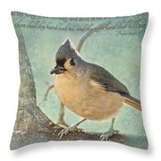 Tufted Titmouse With Verse IIi Throw Pillow