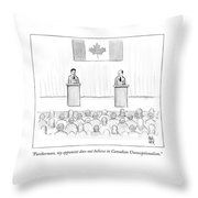 Two Candidates For Prime Minister Of Canada Throw Pillow by Paul Noth