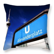 Ubahn Alexanderplatz Sign And Television Tower Berlin Germany Throw Pillow