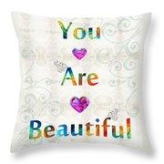 Uplifting Art - You Are Beautiful By Sharon Cummings Throw Pillow