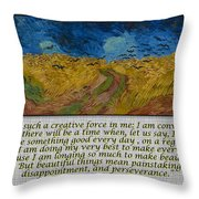 Van Gogh Motivational Quotes - Wheatfield With Crows II Throw Pillow