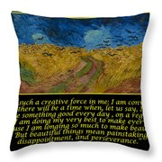 Van Gogh Motivational Quotes - Wheatfield With Crows Throw Pillow