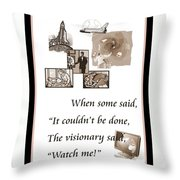 Visionary Says Throw Pillow