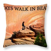 Walk In Beauty Throw Pillow