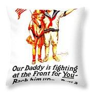 War Poster - Ww1 - Daddy Throw Pillow