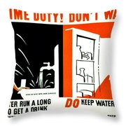War Poster - Ww2 - Dont Waste Water 3 Throw Pillow