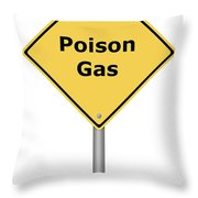 Warning Sign Poison Gas Throw Pillow