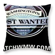 Washington's Most Wanted Throw Pillow