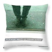 Watch Your Step Throw Pillow