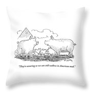 We Can Still Wallow In American Mud Throw Pillow