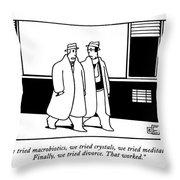 We Tried Macrobiotics Throw Pillow
