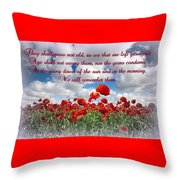 We Will Remember Them... Throw Pillow