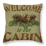 Welcome To Cabin Throw Pillow