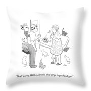 We'll Make Sure They All Go To Good Bodegas Throw Pillow