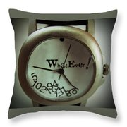 What Ever Throw Pillow