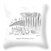 What Fire?  We're Fleeing Eco-tourists Throw Pillow