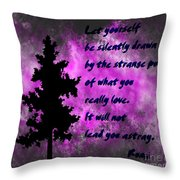 What You Really Love 2 - Rumi Quote Throw Pillow