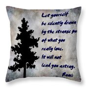 What You Really Love - Rumi Quote Throw Pillow