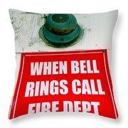 When Bell Rings Throw Pillow