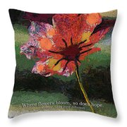 Where Flowers Bloom 04 Throw Pillow