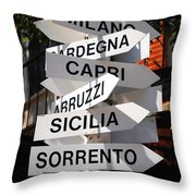 Which Way To Italy Throw Pillow