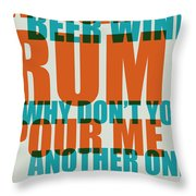 Whiskey Beer And Wine Poster Throw Pillow