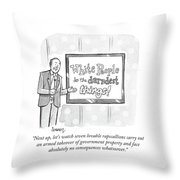 White Peoople Do The Darndest Things Throw Pillow