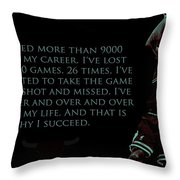 Why I Succeed Throw Pillow