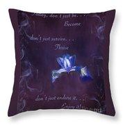 Wild Iris Inspirational Print Throw Pillow