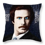 Will Ferrell Anchorman The Legend Of Ron Burgundy Words Color Throw Pillow