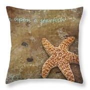 Wish Upon A Starfish Throw Pillow