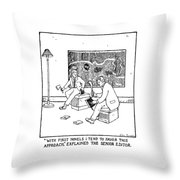 With First Novels I Tend To Favor This Approach Throw Pillow