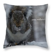 Without Ceasing Throw Pillow