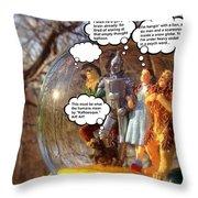 Wizard Of Oz Humor II Throw Pillow