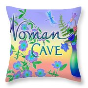Woman Cave With Dragonfly Throw Pillow